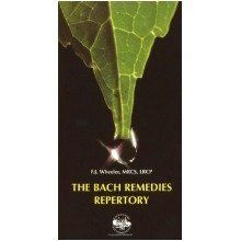 The Bach Remedies Repertory: Supplementary Guide to the Use of Herbal Remedies Discovered by Doctor Edward Bach