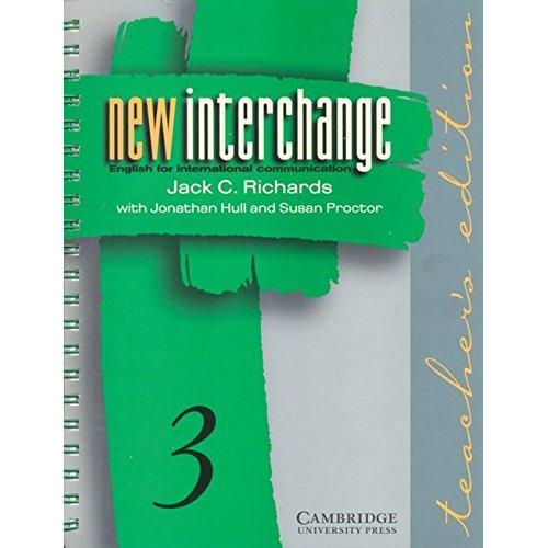New Interchange Teacher's edition 3: English for International Communication: Level 3 (New Interchange English for International Communication)