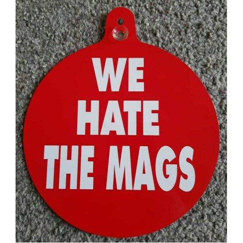 "Sunderland Car/Bedroom Window Hanger ""We Hate The Mags"""