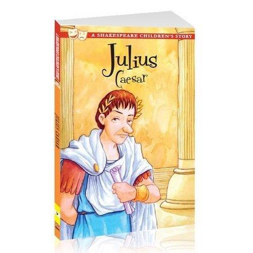 Julius Caesar: A Shakespeare Children's Story (Shakespeare Children's Stories)