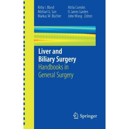 Liver and Biliary Surgery: Handbooks in General Surgery