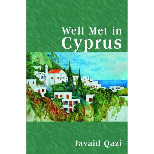 Well Met in Cyprus [Jan 01, 2011] Qazi, Javaid