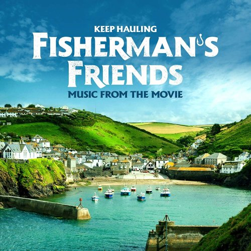 Fisherman's Friends - Keep Hauling (Music From The Movie) | CD