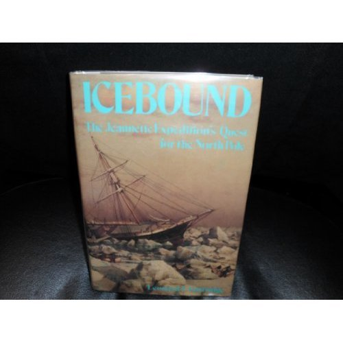 "Icebound: ""Jeannette"" Expedition's Quest for the North Pole"