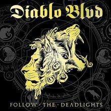 Diablo BLVD - Follow the Deadlights [VINYL]