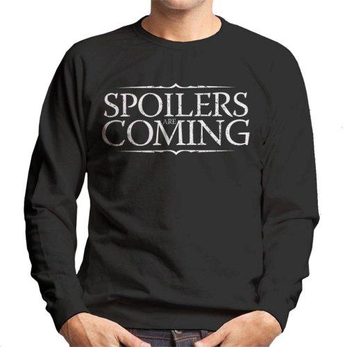 Spoilers Are Coming Game Of Thrones Men's Sweatshirt