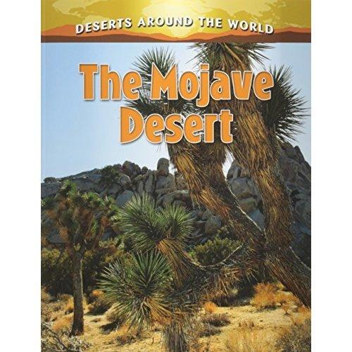The Mojave Desert (Deserts Around the World)
