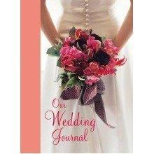 Our Wedding Journal (interactive Journals)