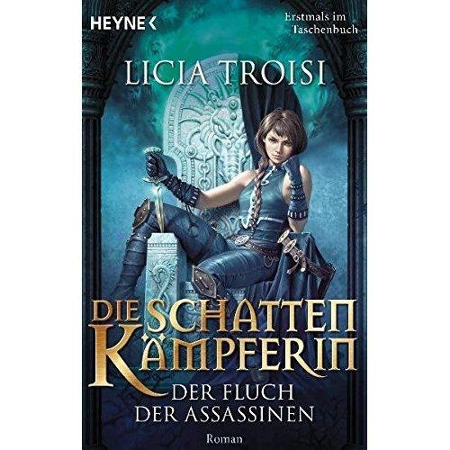 Die Schattenkämpferin 3 - Der Fluch der Assassinen: Roman