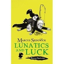 Lunatics and Luck (the Raven Mysteries Book 3)
