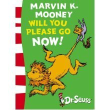 Marvin K. Mooney Will You Please Go Now!: Green Back Book (Dr Seuss - Green Back Book) (Paperback)